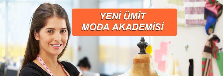 Yeni Ümit Moda Akademisi İstanbul