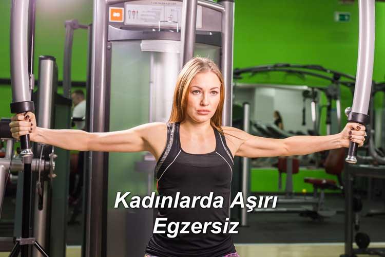Kadınlarda Aşırı Egzersiz