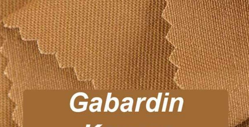 Gabardin Kumaş